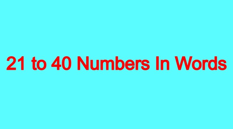 21-to-40-Numbers-In-Words