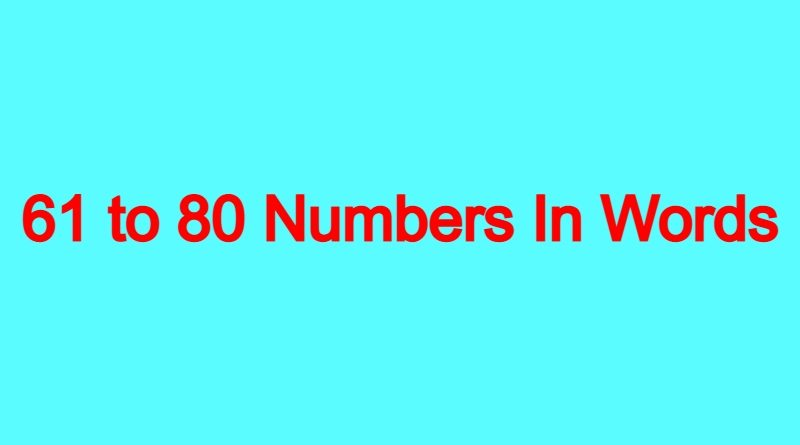61-to-80-Numbers-In-Words